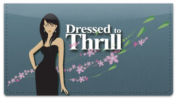 Dressed to Thrill Checkbook Cover